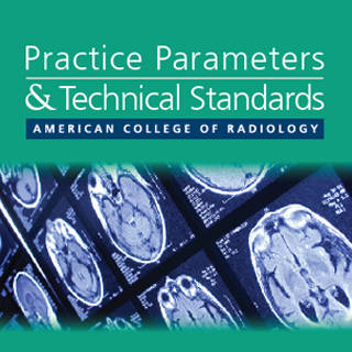 Practice Parameters and Technical Standards | American College of