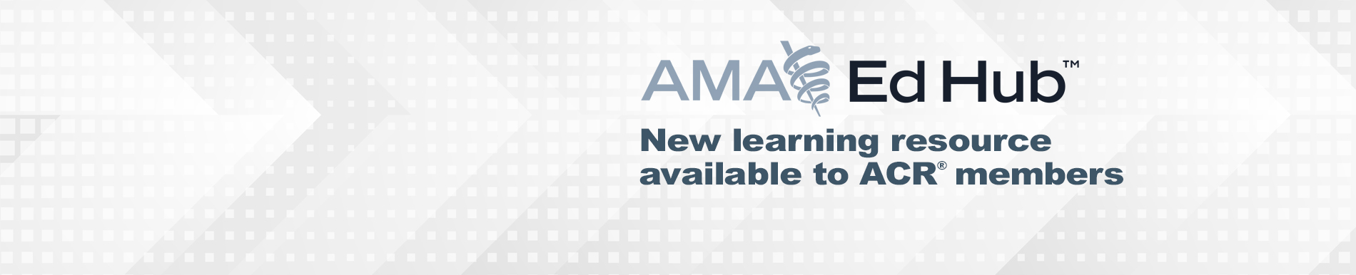 American Medical Association Educational Hub Featuring ACR Products