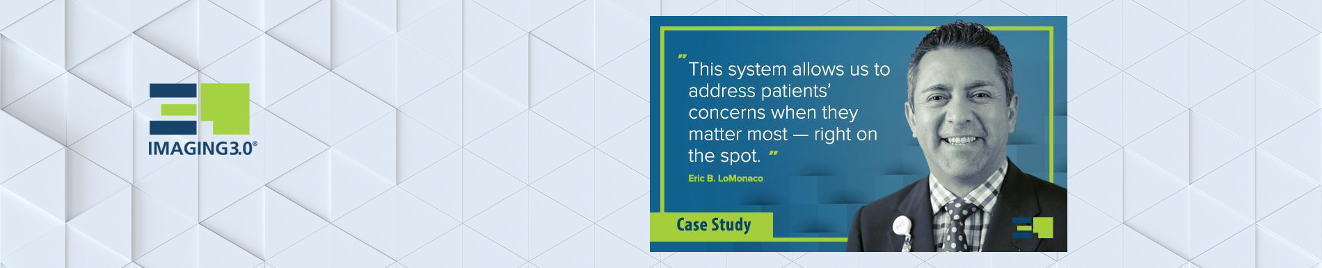 Imaging 3.0 Case Study: Patient Satisfaction