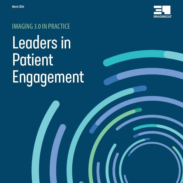 Imaging 3 Leaders in Patient Engagement