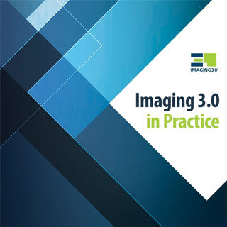 Imaging 3.0 in Practice