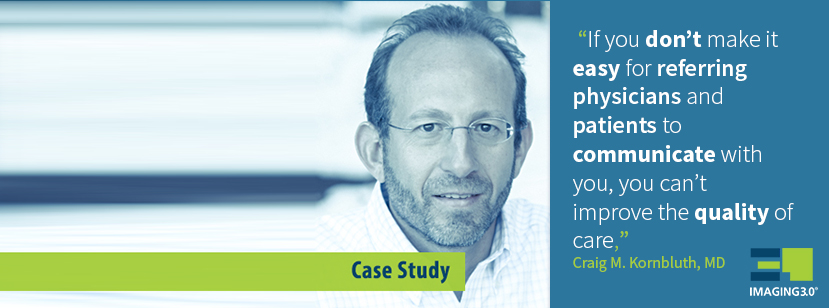 Imaging 3.0 Case Study: A Direct Line to Radiologists